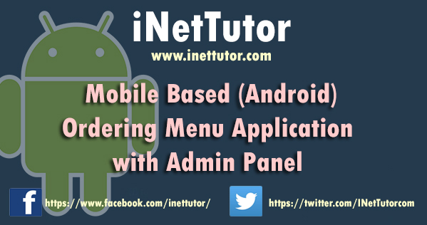Mobile Based Ordering Menu Application with Admin Panel