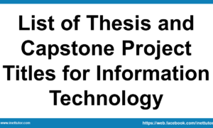 List of Thesis and Capstone Project Titles for Information Technology