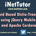 Android Based Dictio-Translator using jQuery Mobile and Apache Cordova