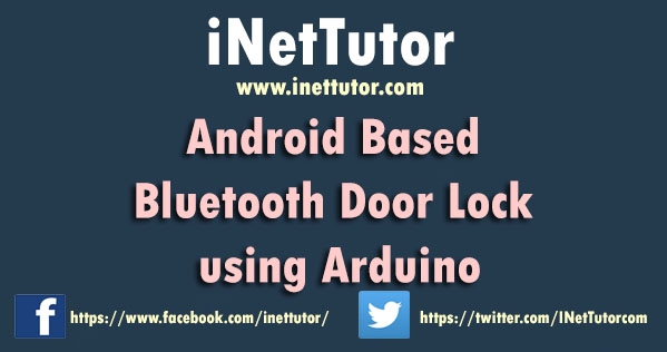 Android Based Bluetooth Door Lock using Arduino