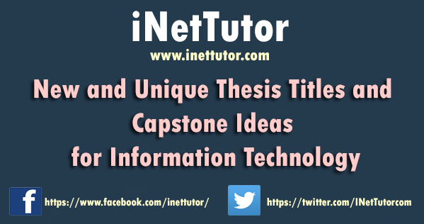 New And Unique Thesis Titles And Capstone Ideas For