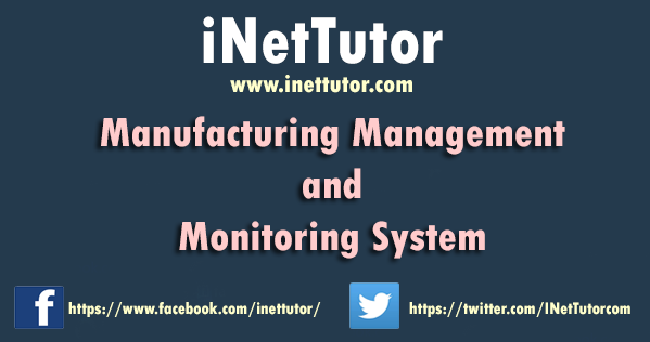 Manufacturing Management and Monitoring System