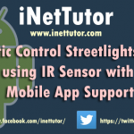 Automatic Control Streetlights System using IR Sensor with Mobile App Support