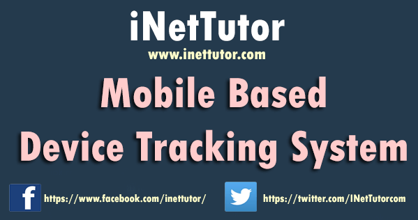 Mobile Based Device Tracking System