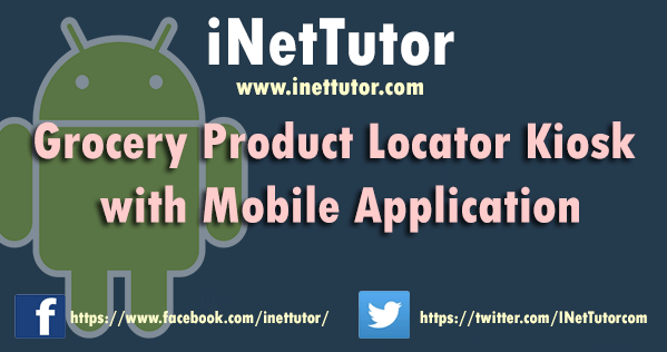 Grocery Product Locator Kiosk with Mobile Application
