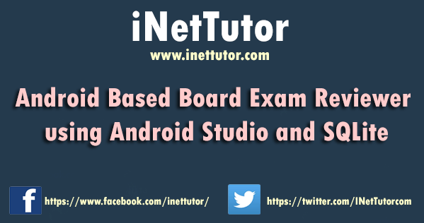 Android Based Board Exam Reviewer using Android Studio and SQLite