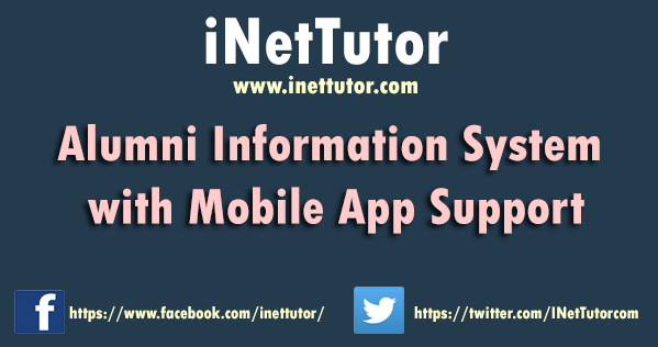 Alumni Information System with Mobile App Support