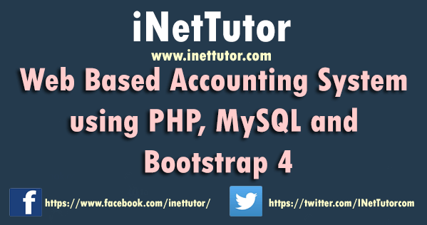 Web Based Accounting System using PHP, MySQL and Bootstrap 4