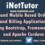 Web and Mobile Based Ordering and Billing Application using Bootstrap, Framework7 and Apache Cordova