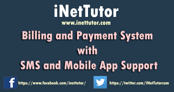 Billing and Payment System with SMS and Mobile App Support