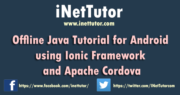 Offline Java Tutorial for Android using Ionic Framework and Apache Cordova