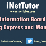 Online Information Board System using Express and MongoDB