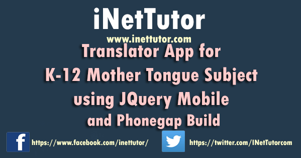 Translator App for K-12 Mother Tongue subject using JQuery Mobile and Phonegap Build