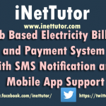 Web Based Electricity Billing and Payment System with SMS Notification and Mobile App Support