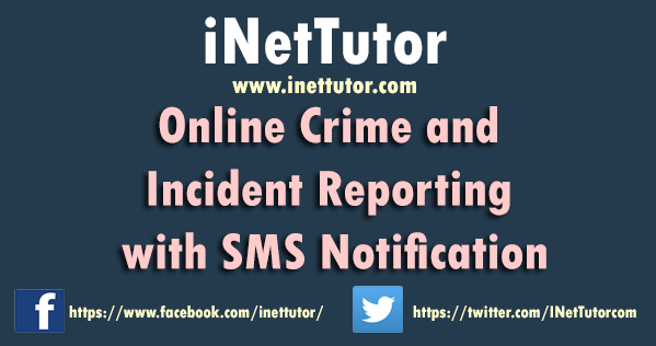 Online Crime and Incident Reporting with SMS Notification
