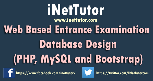 Web Based Entrance Examination Database Design