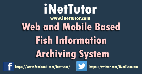 Web and Mobile Based Fish Information Archiving System
