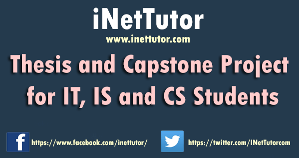 Thesis and Capstone Project for IT, IS and CS Students