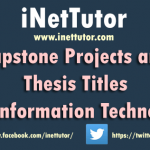 Capstone Projects and Thesis Titles for Information Technology