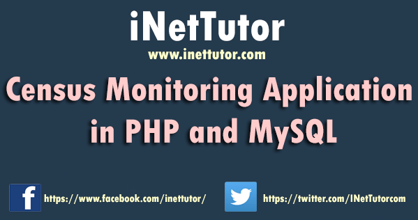 Census Monitoring Application in PHP and MySQL