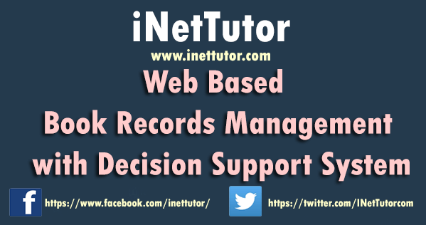 Web Based Book Records Management with Decision Support System