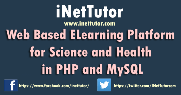 Web Based ELearning Platform for Science and Health in PHP and MySQL