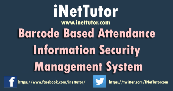 Barcode Based Attendance Information Security Management System