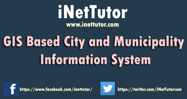 GIS Based City and Municipality Information System