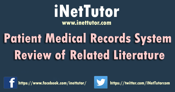 Patient Medical Records System Review of Related Literature