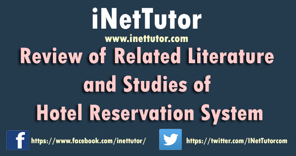 Review of Related Literature and Studies of Hotel Reservation System