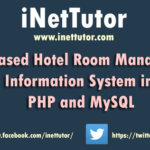 Web Based Hotel Room Management Information System in PHP and MySQL