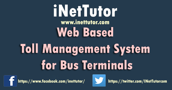 Web Based Toll Management System for Bus Terminals