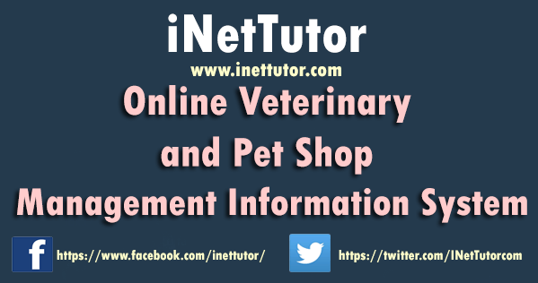 Online Veterinary and Pet Shop Management Information System