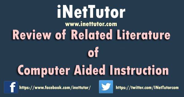 Review of Related Literature of Computer Aided Instruction