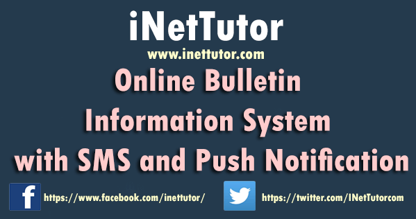 Online Bulletin Information System with SMS and Push Notification
