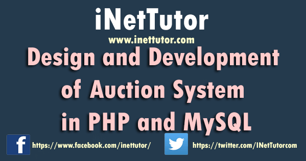 Design and Development of Auction System in PHP and MySQL