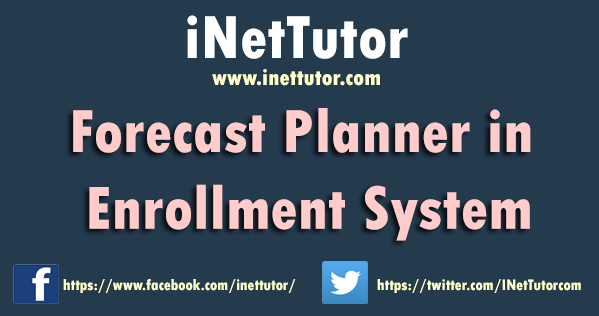Forecast Planner in Enrollment System