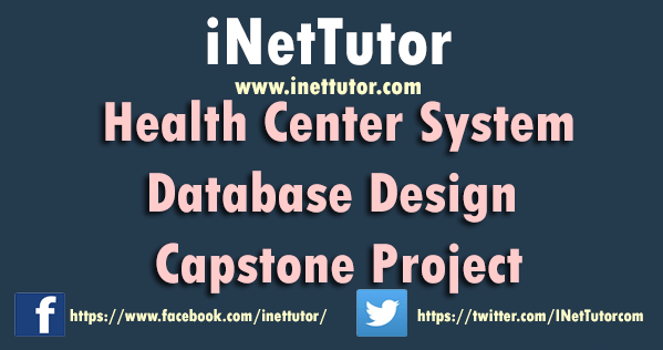 Health Center System Database Design Capstone Project