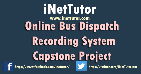 Online Bus Dispatch Recording Capstone Project