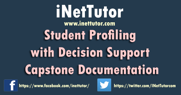 Student Profiling with Decision Support Capstone Documentation