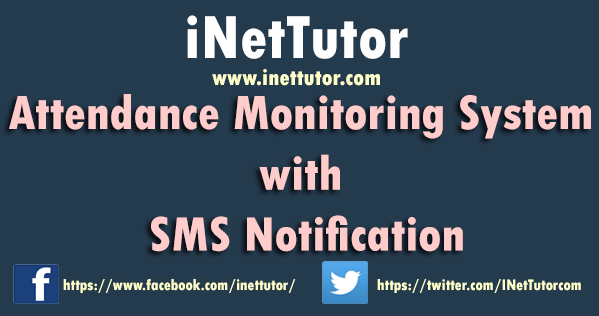 Attendance Monitoring System with SMS Notification