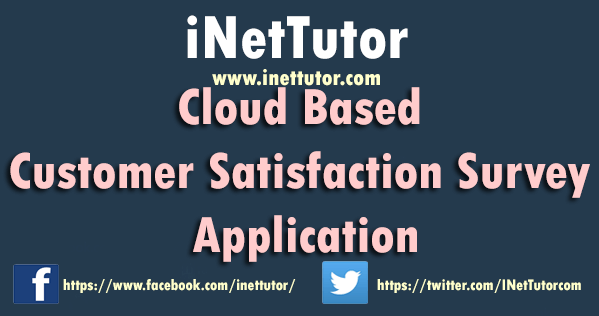 Cloud Based Customer Satisfaction Survey Application