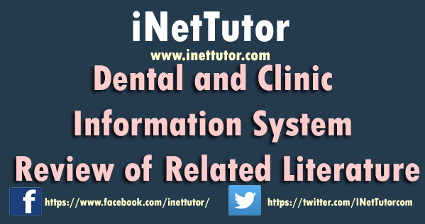 Dental and Clinic Information System Review of Related Literature