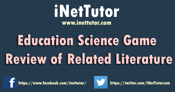 Educational Science Game Review of Related Literature