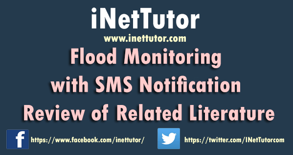Flood Monitoring with SMS Notification Review of Related Literature