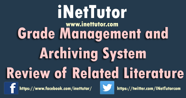 Grade Management and Archiving System Review of Related Literature