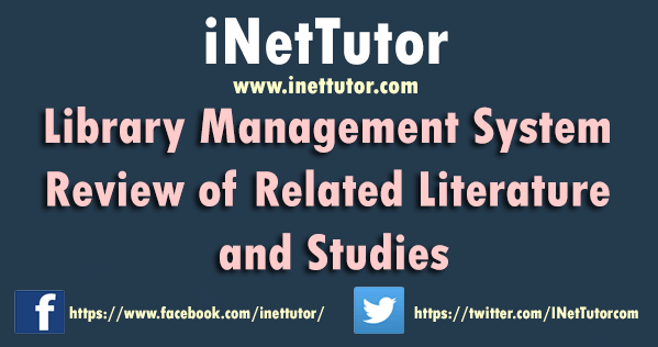 Library Management System Review of Related Literature and Studies