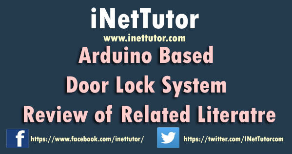 Arduino Based Door Lock System Review of Related Literatre