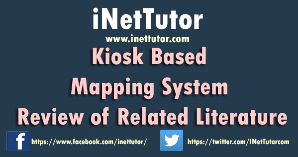 Kiosk Based Mapping System Review of Related Literature
