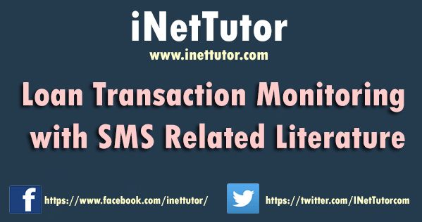 Loan Transaction Monitoring with SMS Related Literature